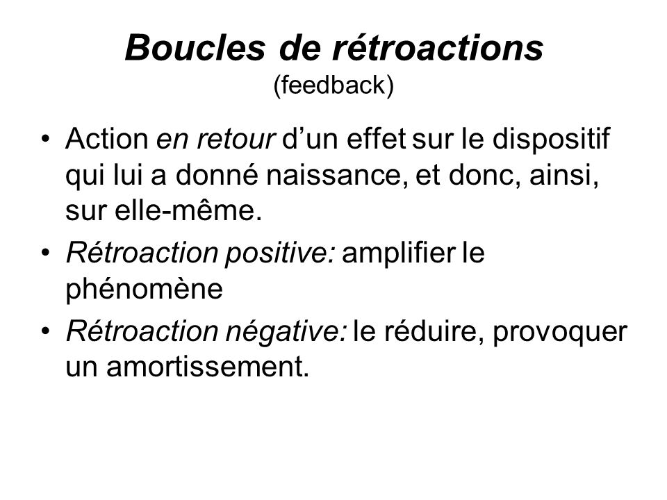 Boucles de rétroactions (feedback)