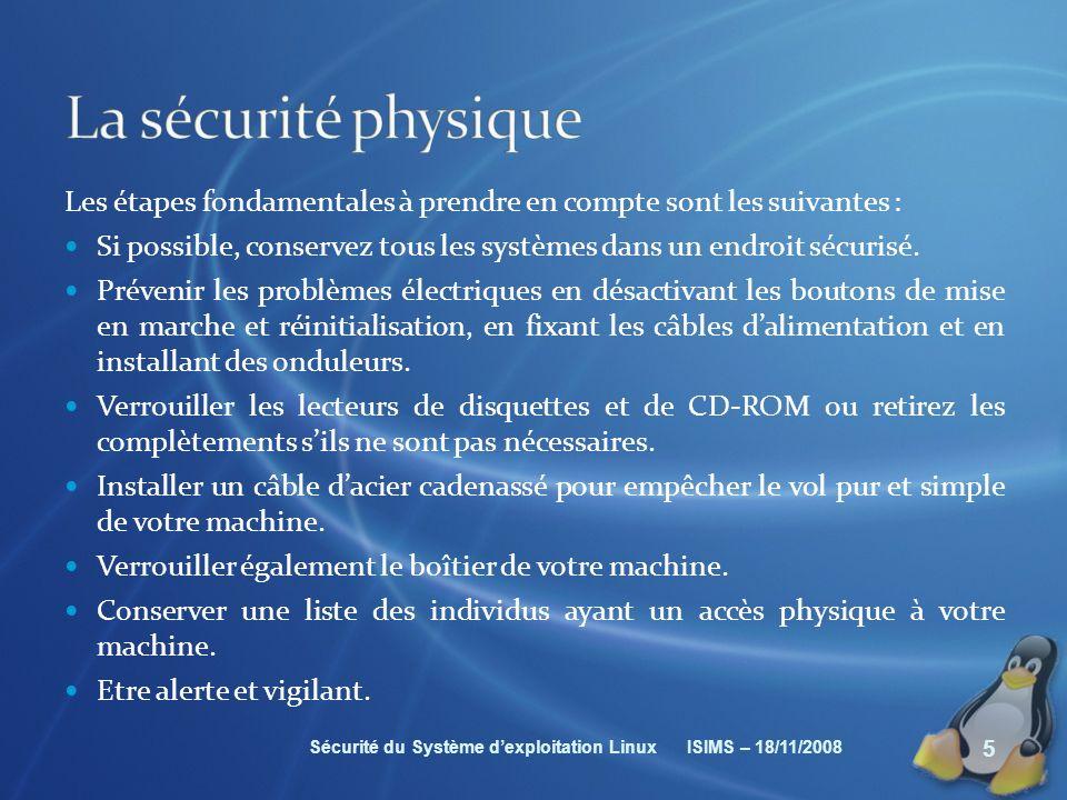 La sécurité physique Les étapes fondamentales à prendre en compte sont les suivantes :