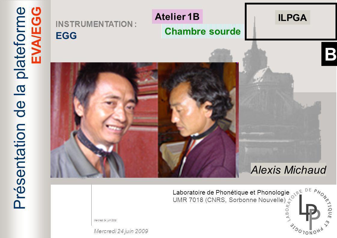 B Présentation de la plateforme EVA/EGG Alexis Michaud Atelier 1B