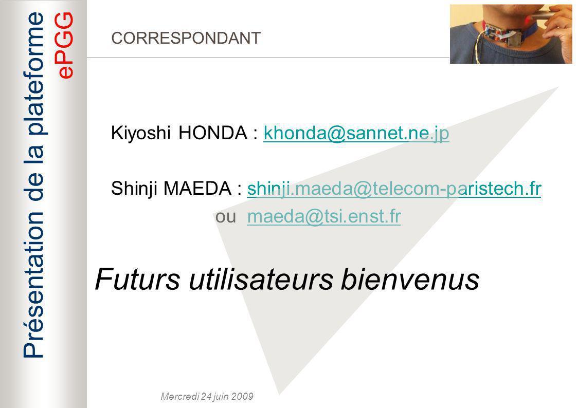 Futurs utilisateurs bienvenus