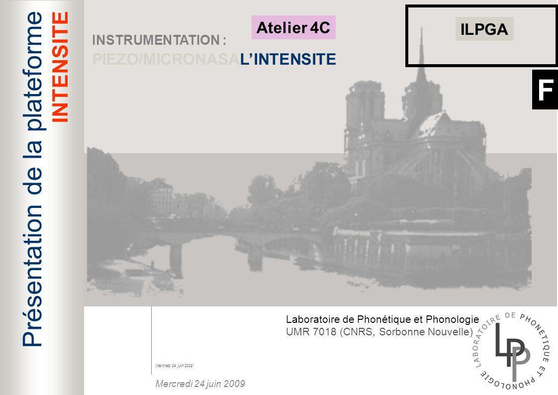 F Présentation de la plateforme INTENSITE Atelier 4C ILPGA