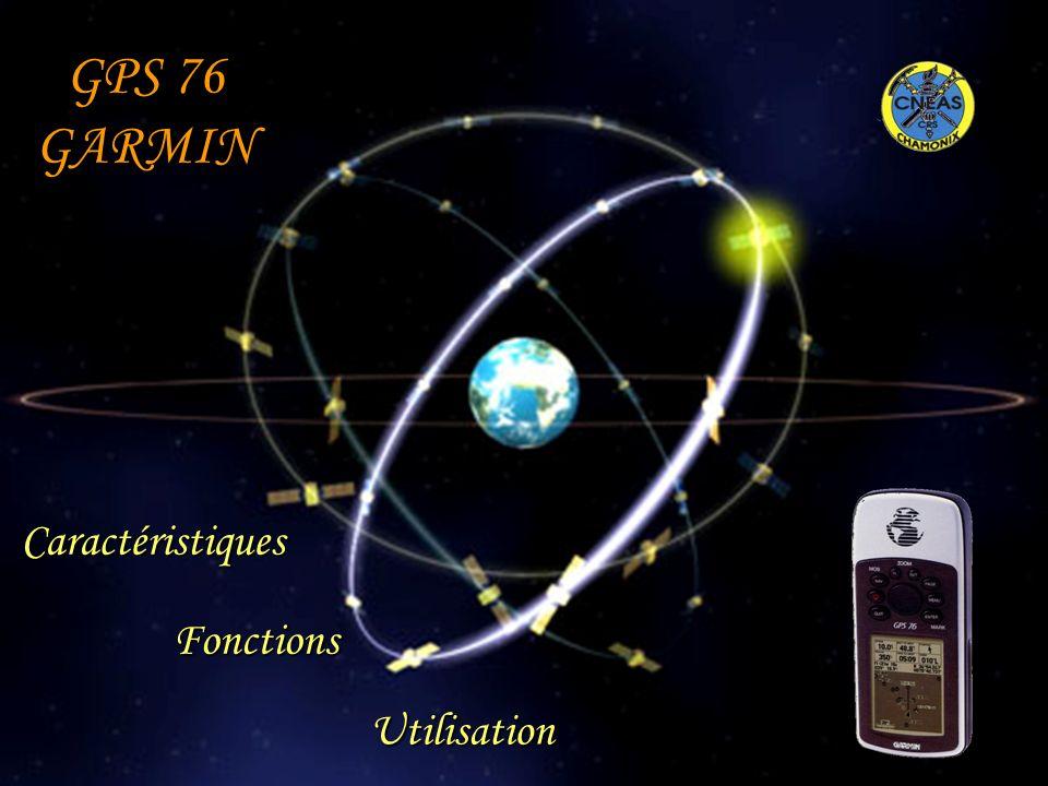 GPS 76 GARMIN Caractéristiques Fonctions Utilisation