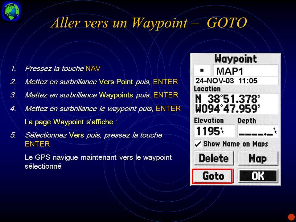 Aller vers un Waypoint – GOTO