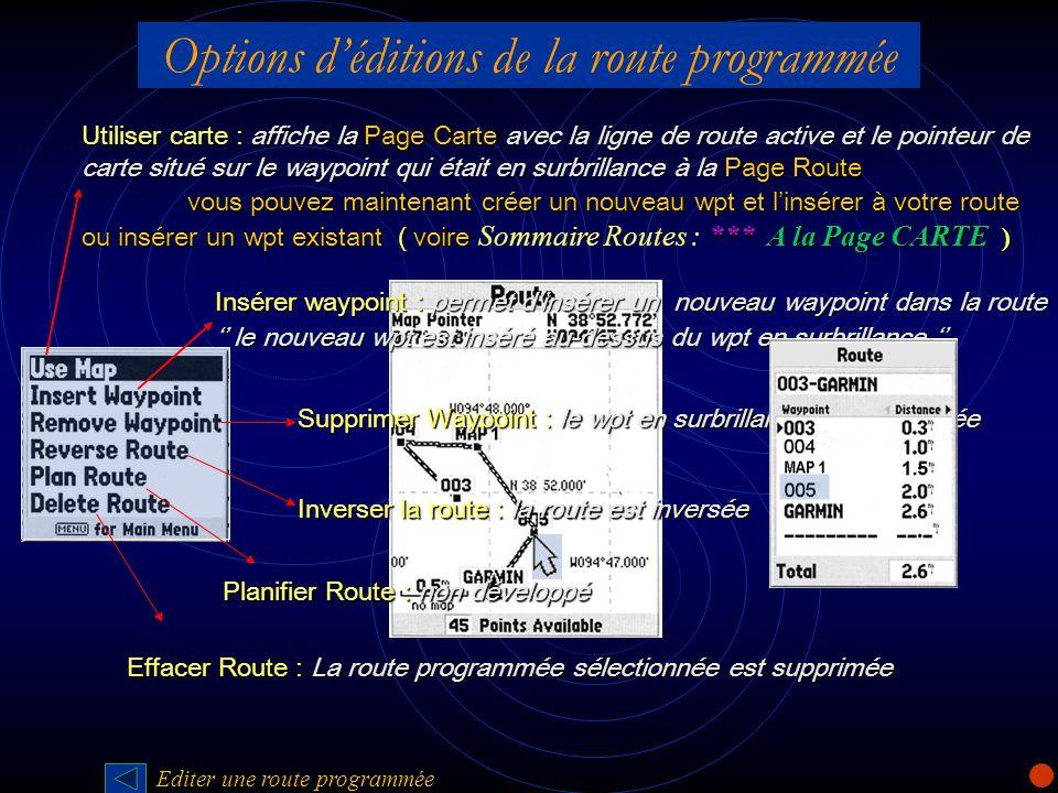 Options d'éditions de la route programmée