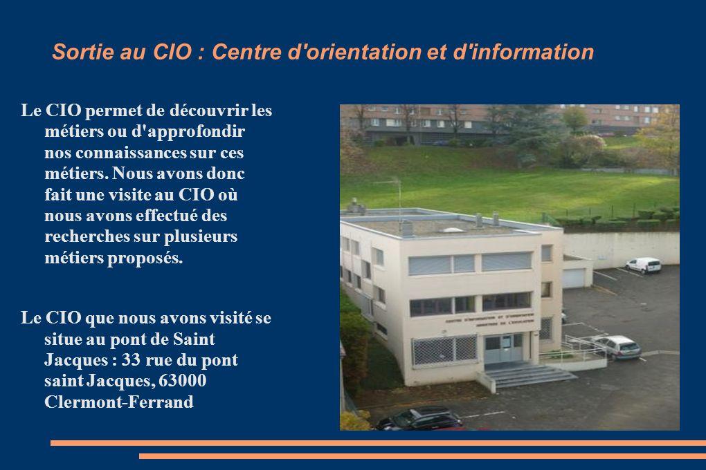 Sortie au CIO : Centre d orientation et d information