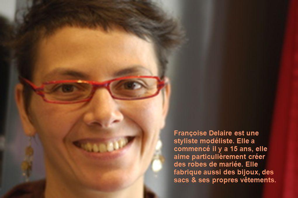 Françoise Delaire est une styliste modéliste