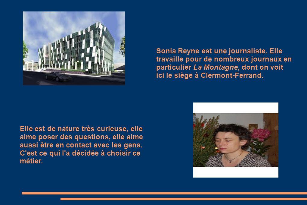 Sonia Reyne est une journaliste