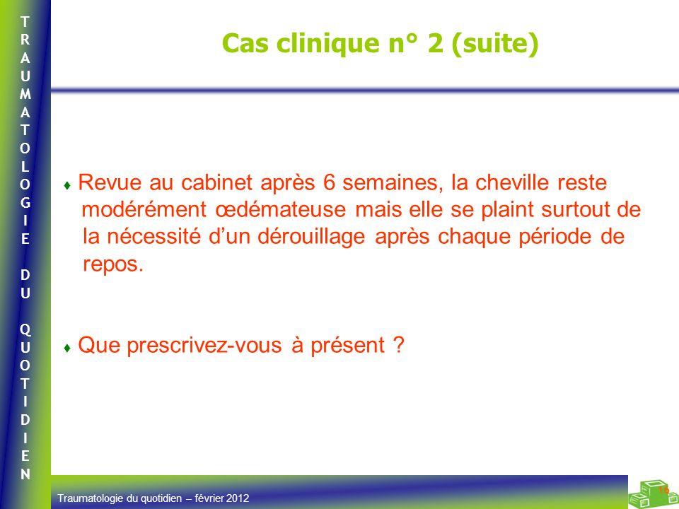 Cas clinique n° 2 (suite)