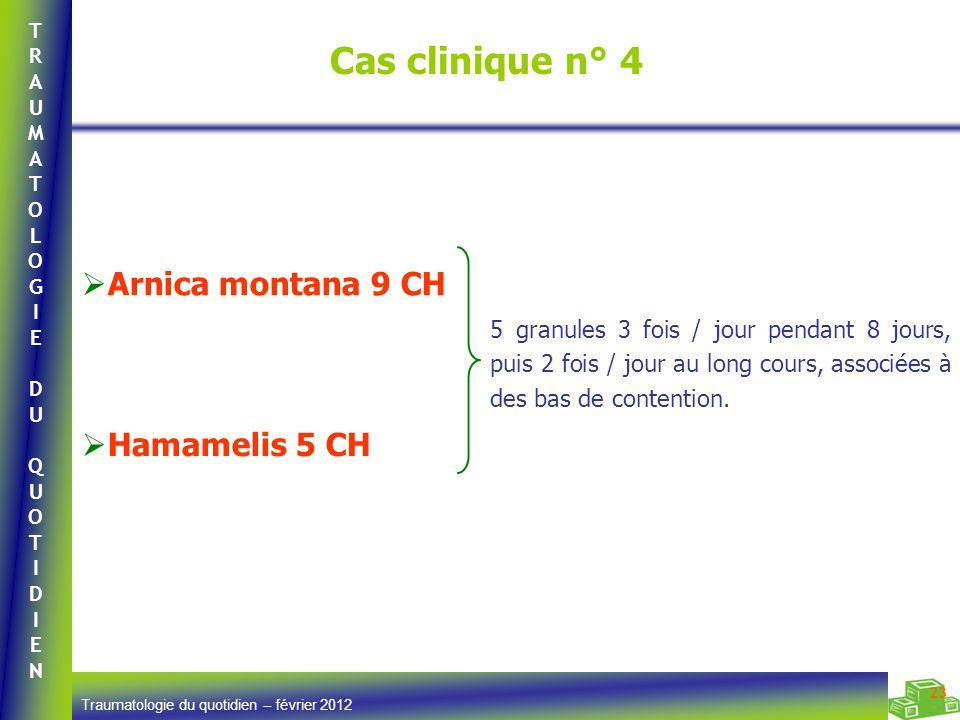 Cas clinique n° 4 Arnica montana 9 CH Hamamelis 5 CH