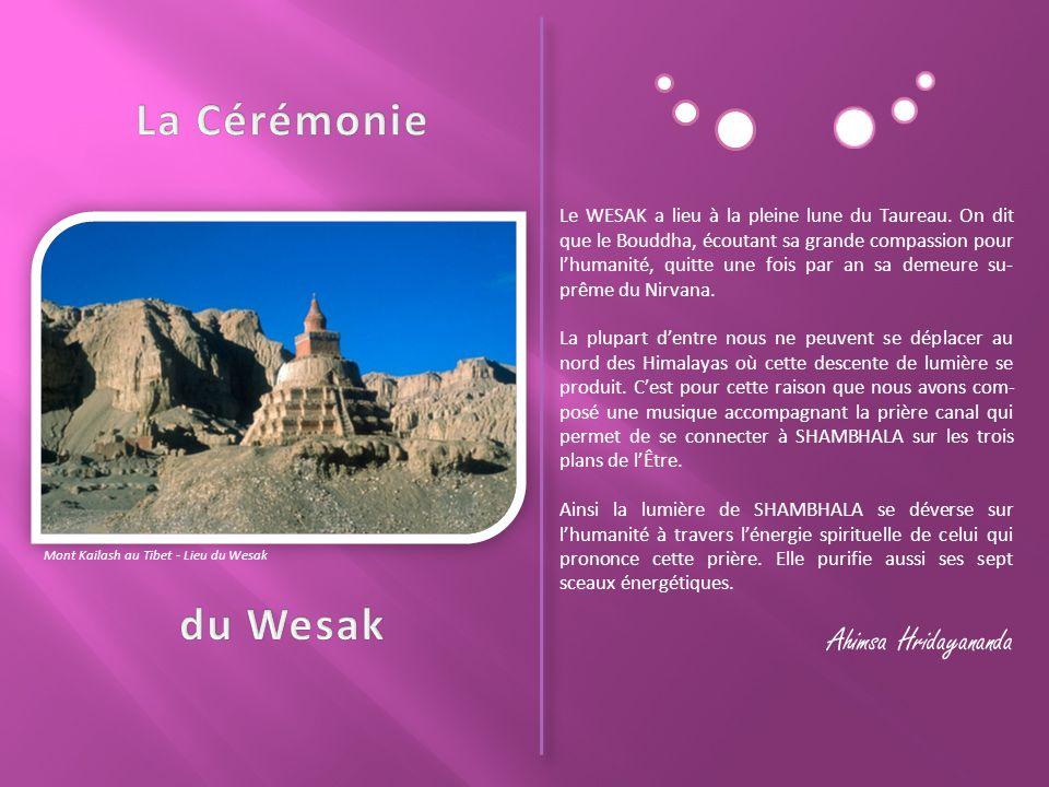 La Cérémonie du Wesak Ahimsa Hridayananda