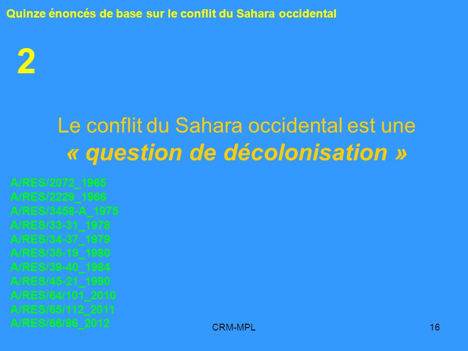 Le conflit du Sahara occidental est une « question de décolonisation »