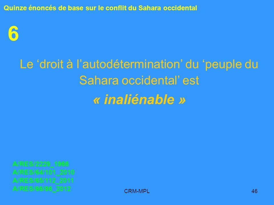 Le 'droit à l'autodétermination' du 'peuple du Sahara occidental' est