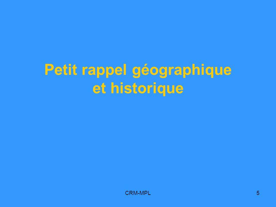 Petit rappel géographique et historique