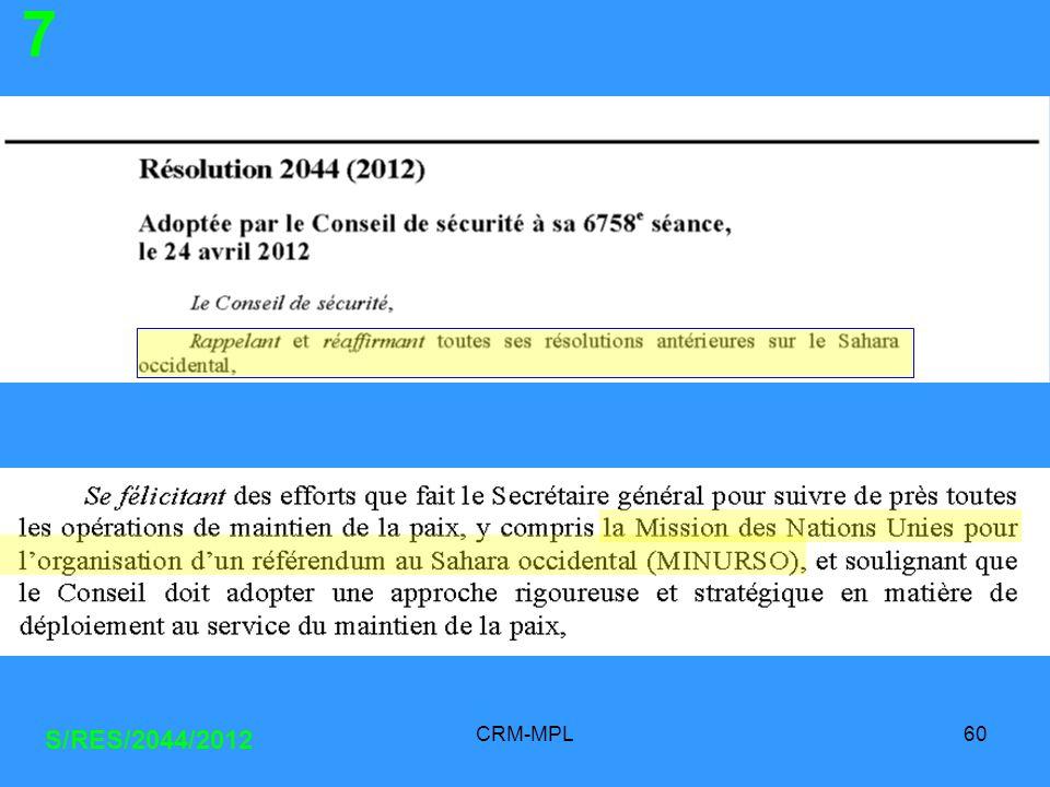 7 S/RES/2044/2012 CRM-MPL