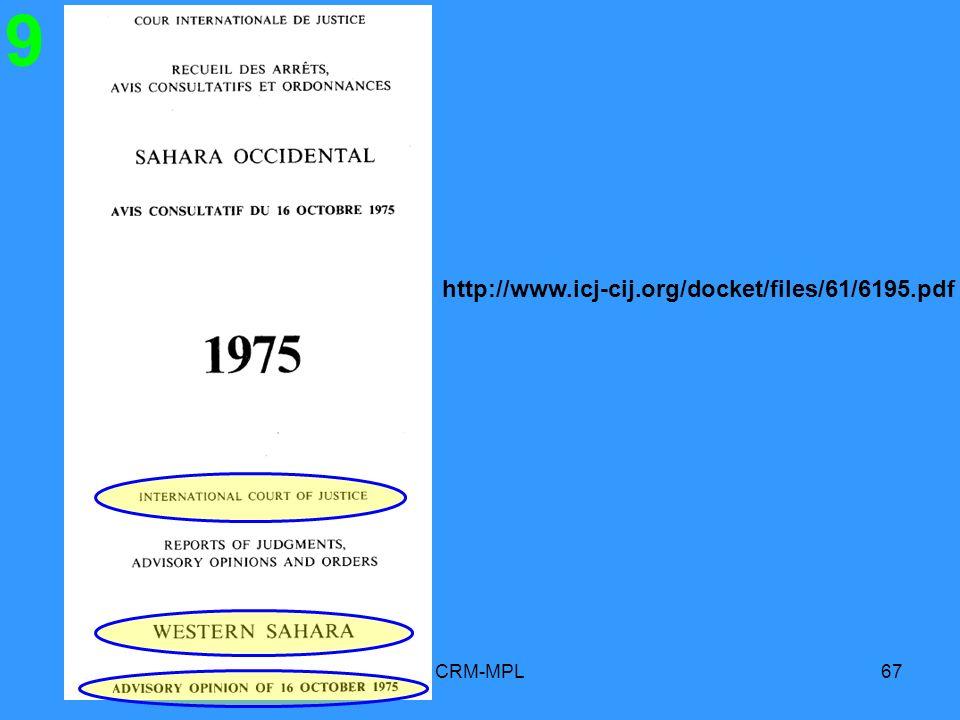 9 http://www.icj-cij.org/docket/files/61/6195.pdf CRM-MPL