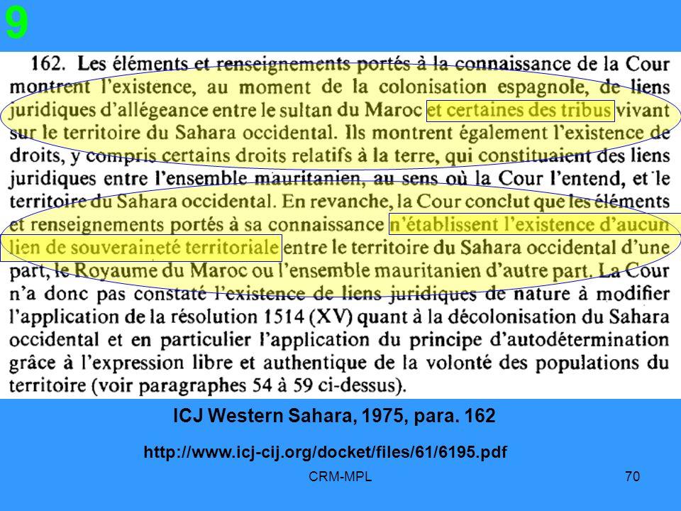 ICJ Western Sahara, 1975, para. 162