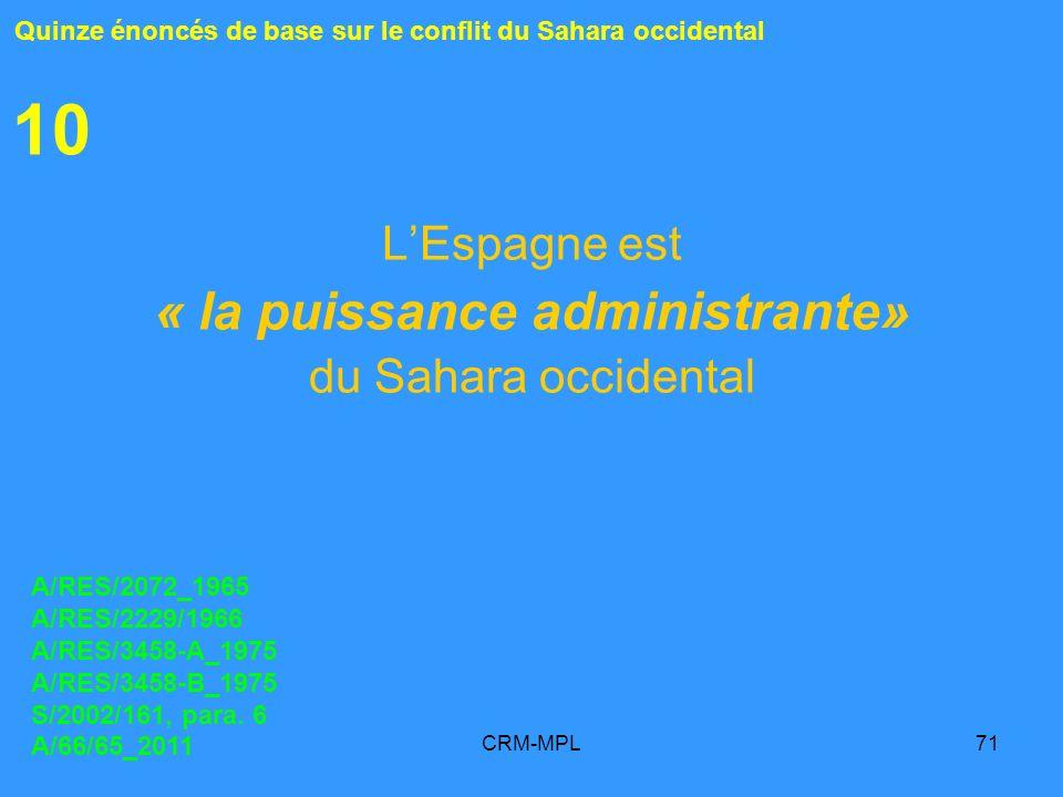 L'Espagne est « la puissance administrante» du Sahara occidental