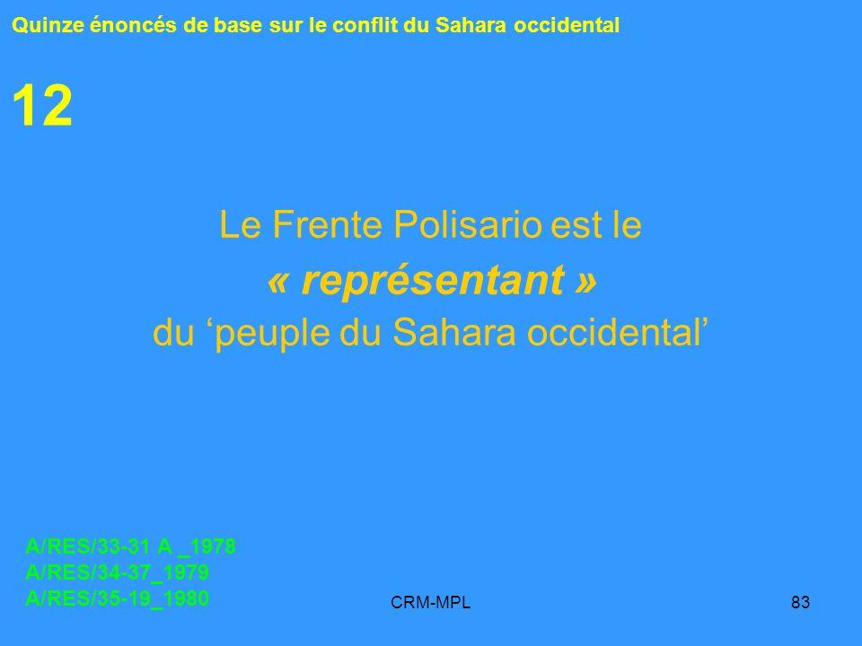 12 « représentant » Le Frente Polisario est le