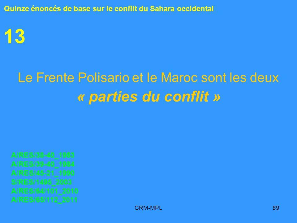 Le Frente Polisario et le Maroc sont les deux « parties du conflit »
