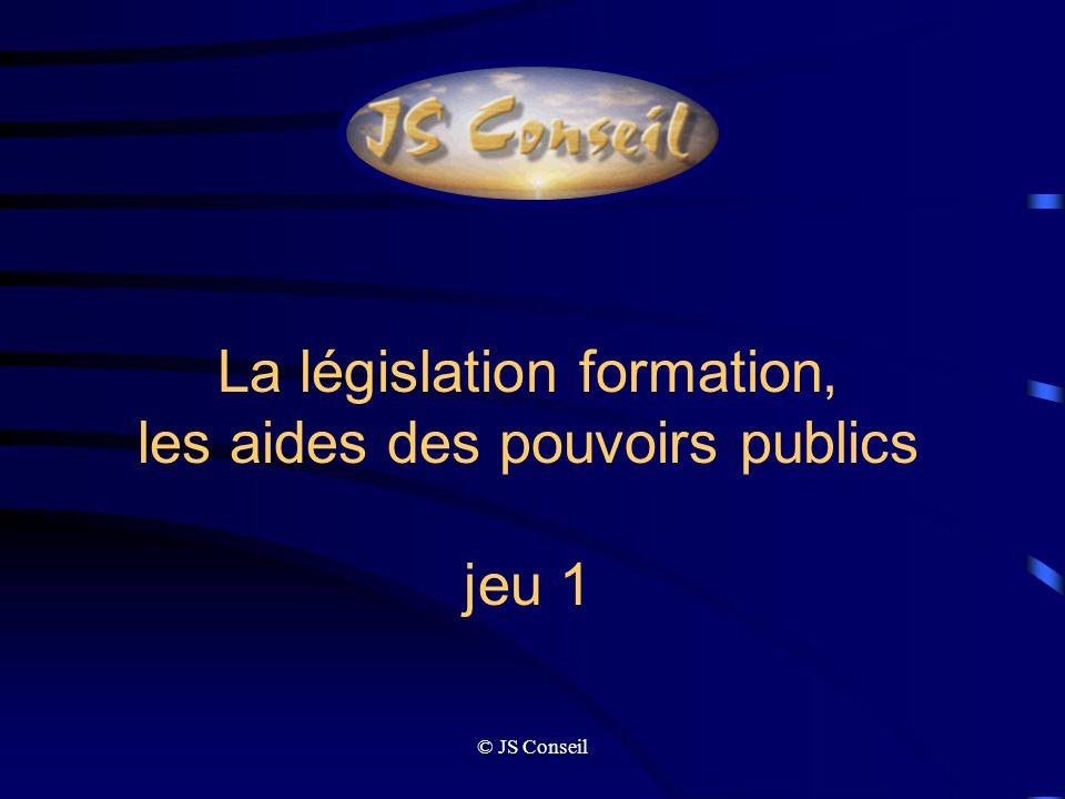 La législation formation, les aides des pouvoirs publics