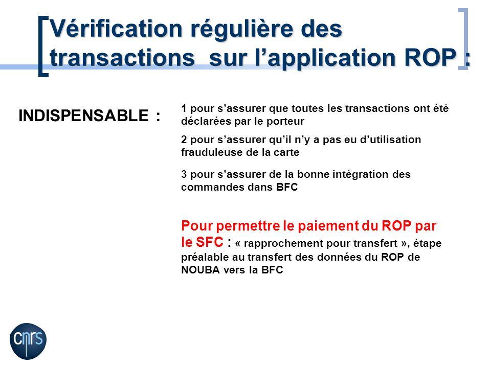 Vérification régulière des transactions sur l'application ROP :