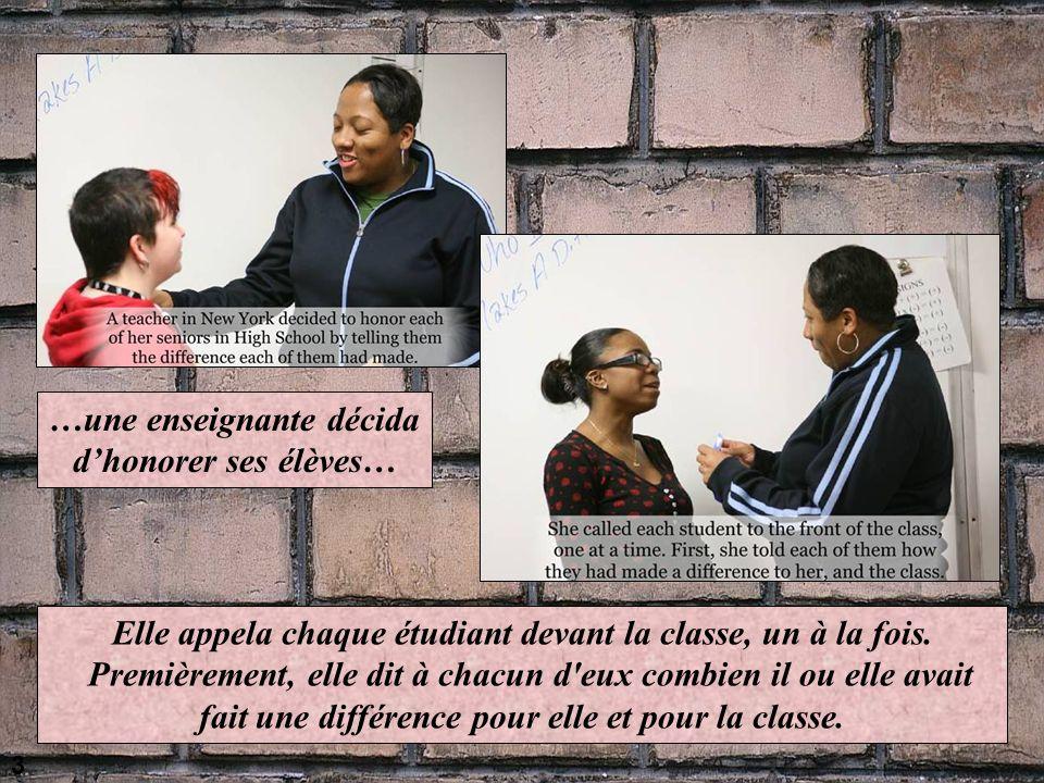 …une enseignante décida d'honorer ses élèves…
