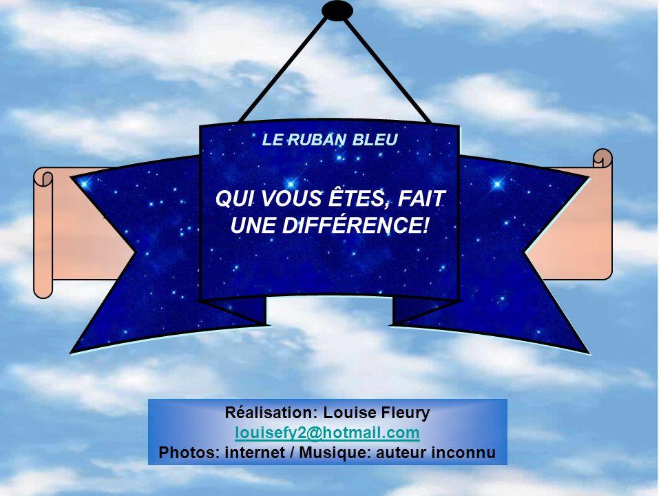 LE RUBAN BLEU QUI VOUS ÊTES, FAIT UNE DIFFÉRENCE!