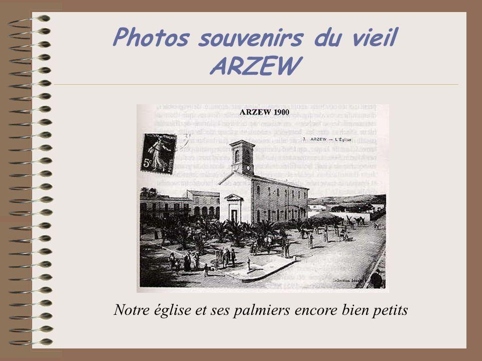 Photos souvenirs du vieil ARZEW