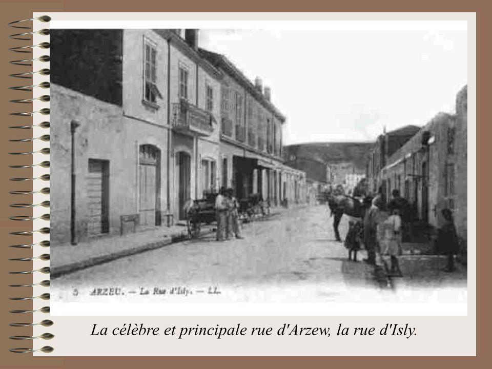 La célèbre et principale rue d Arzew, la rue d Isly.