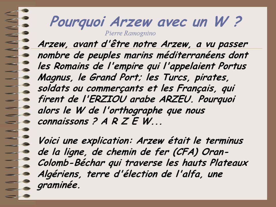 Pourquoi Arzew avec un W