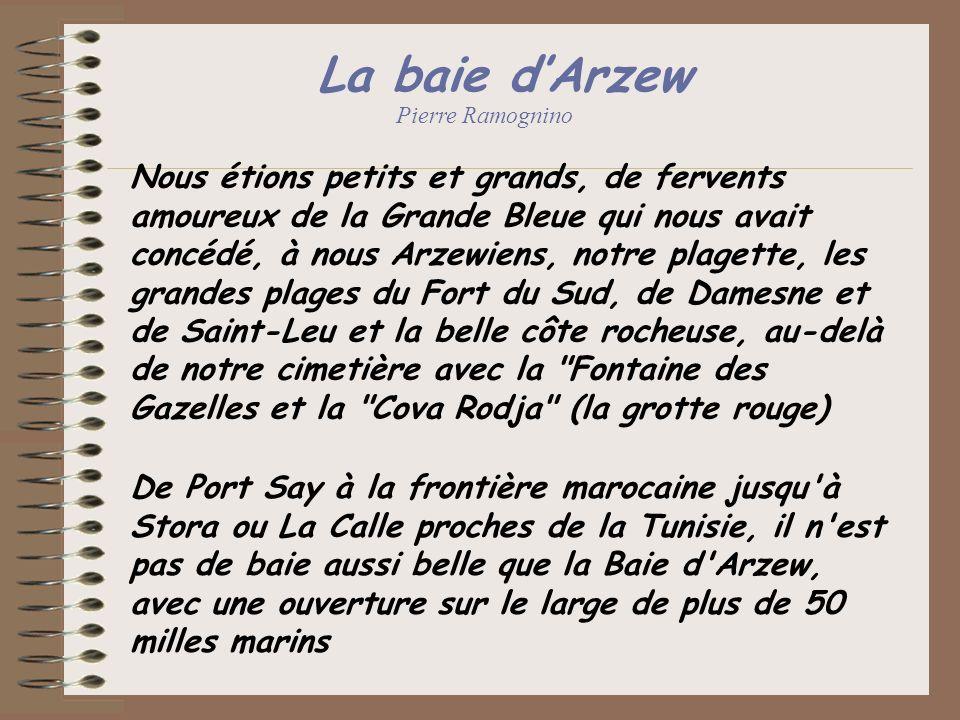 La baie d'Arzew Pierre Ramognino.