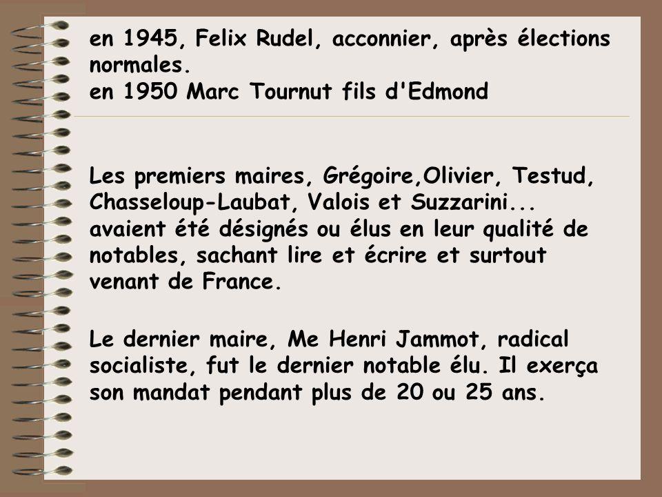 en 1945, Felix Rudel, acconnier, après élections normales.