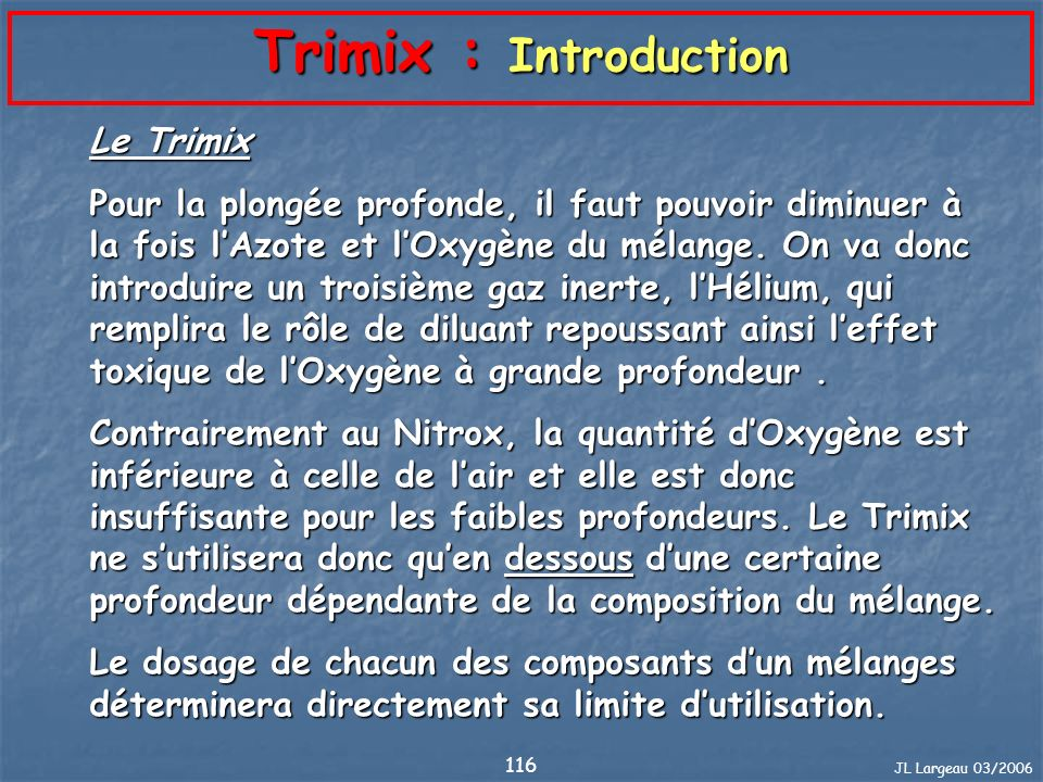 Trimix : Introduction Le Trimix