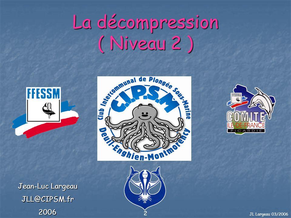 La décompression ( Niveau 2 )