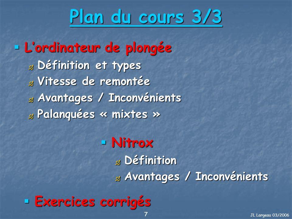Plan du cours 3/3 L'ordinateur de plongée Nitrox Exercices corrigés