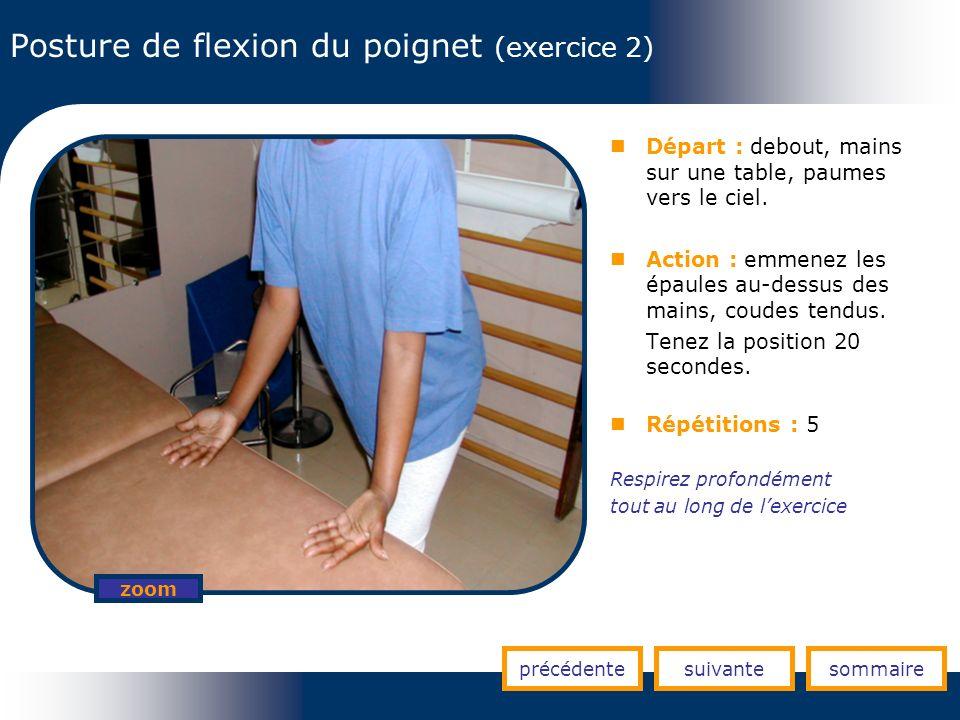 Posture de flexion du poignet (exercice 2)