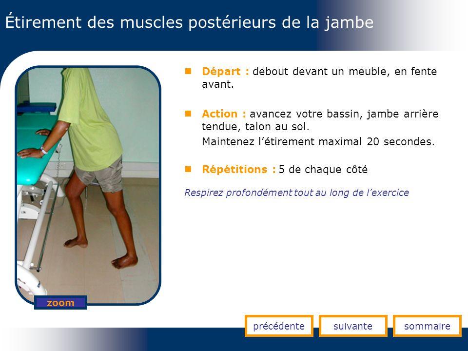 Étirement des muscles postérieurs de la jambe