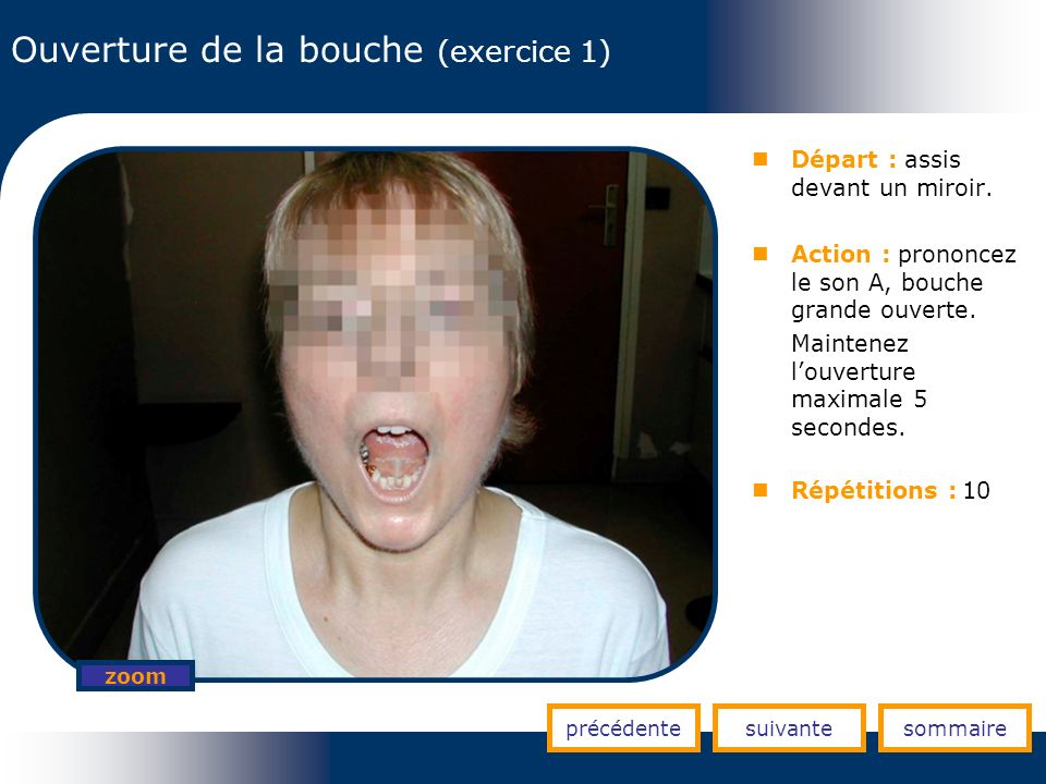 Ouverture de la bouche (exercice 1)