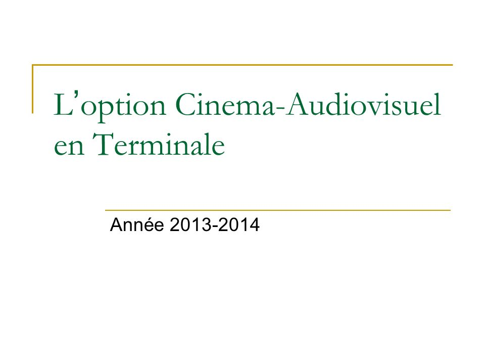 L'option Cinema-Audiovisuel en Terminale