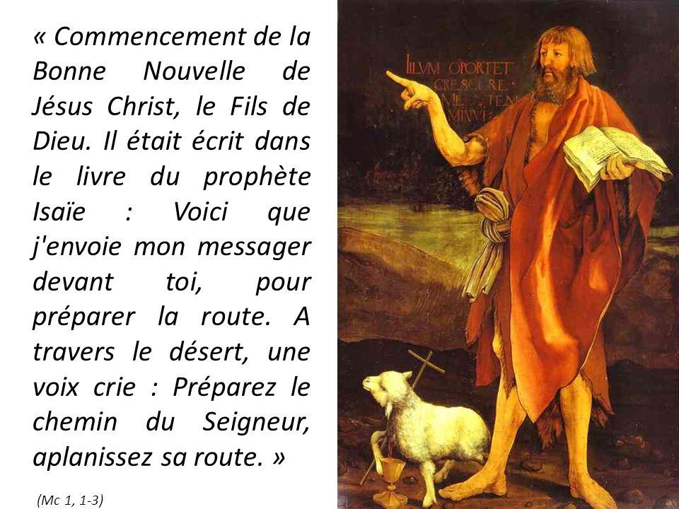 « Commencement de la Bonne Nouvelle de Jésus Christ, le Fils de Dieu