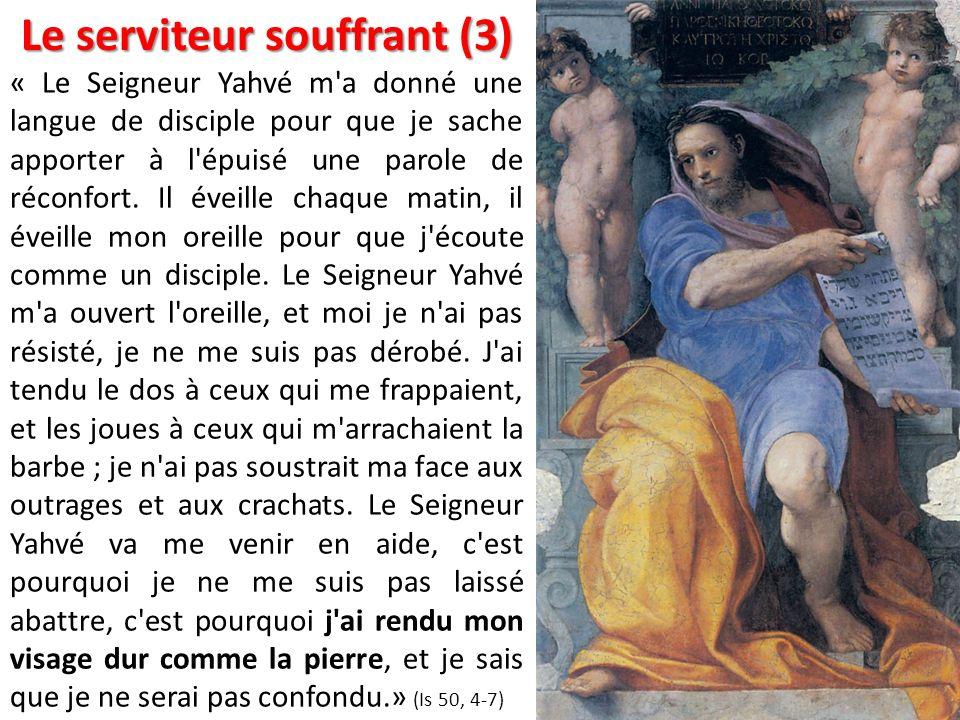 Le serviteur souffrant (3)