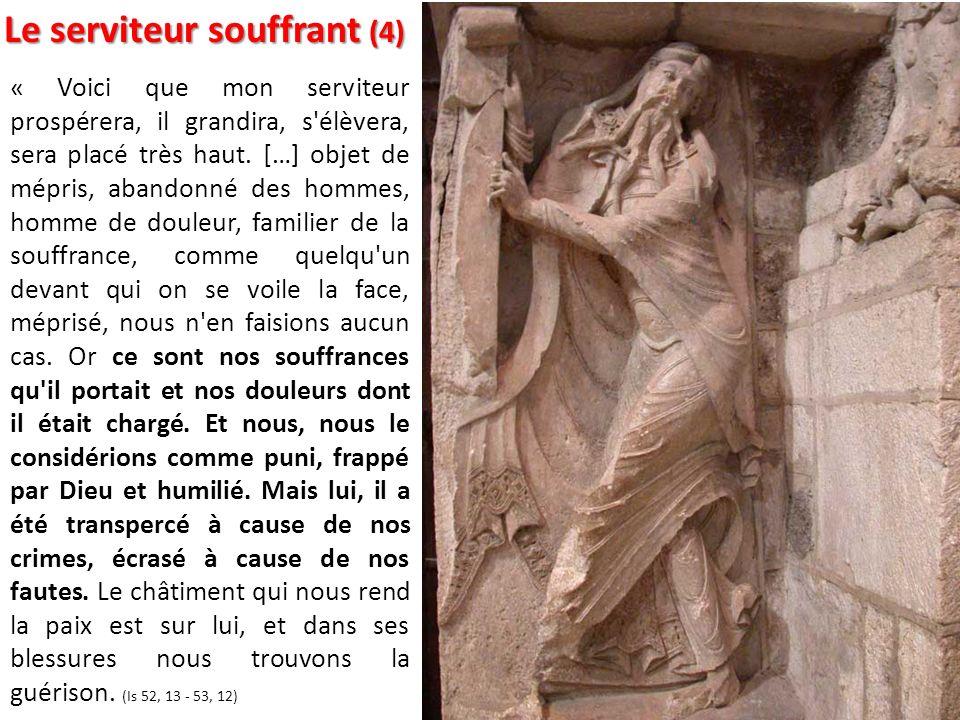Le serviteur souffrant (4)