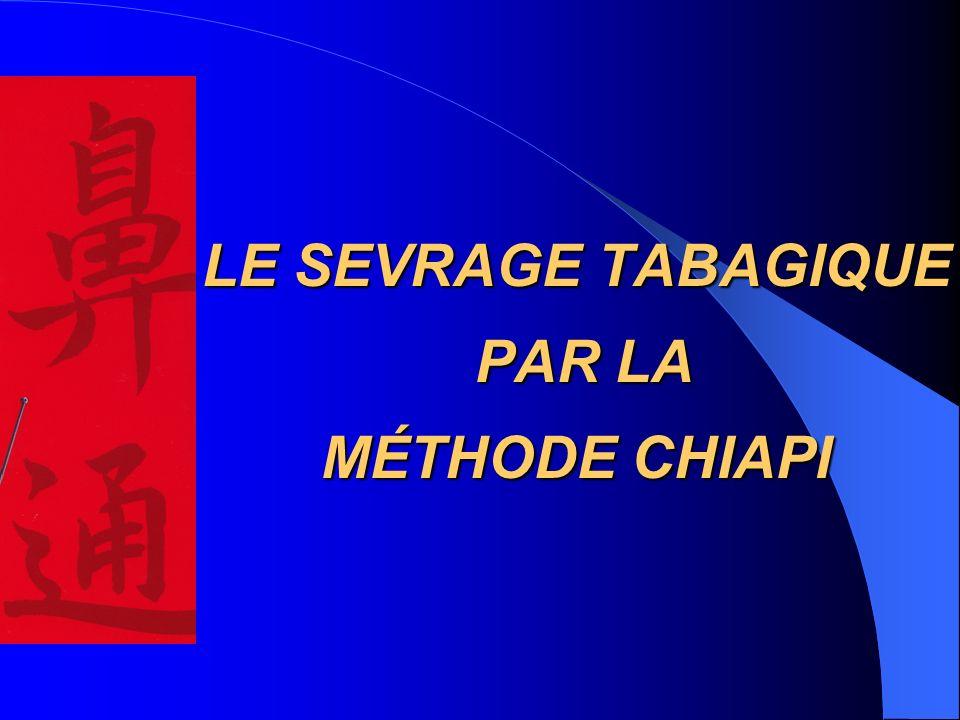 LE SEVRAGE TABAGIQUE PAR LA MÉTHODE CHIAPI