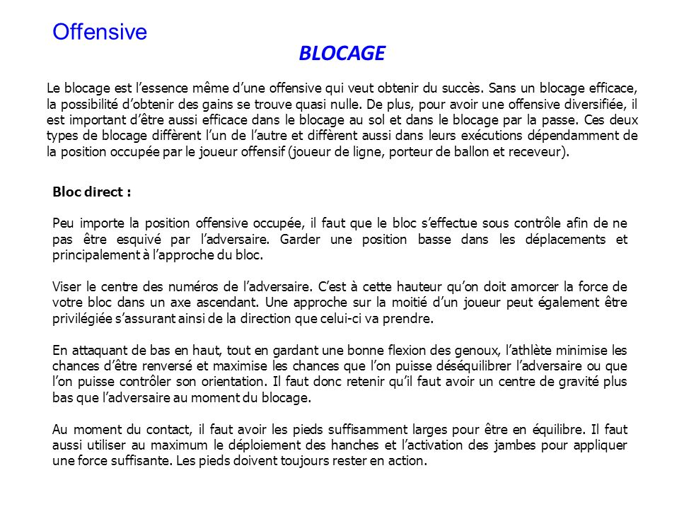 Offensive BLOCAGE.