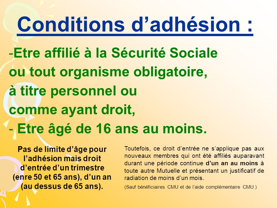 Conditions d'adhésion :