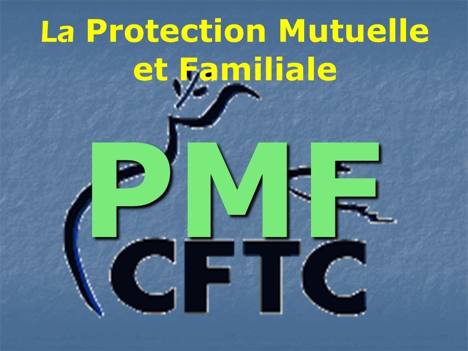 La Protection Mutuelle et Familiale