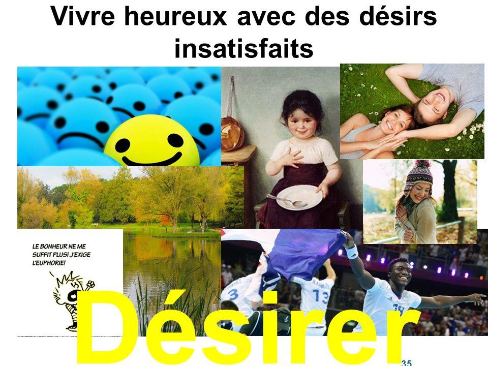 Vivre heureux avec des désirs insatisfaits