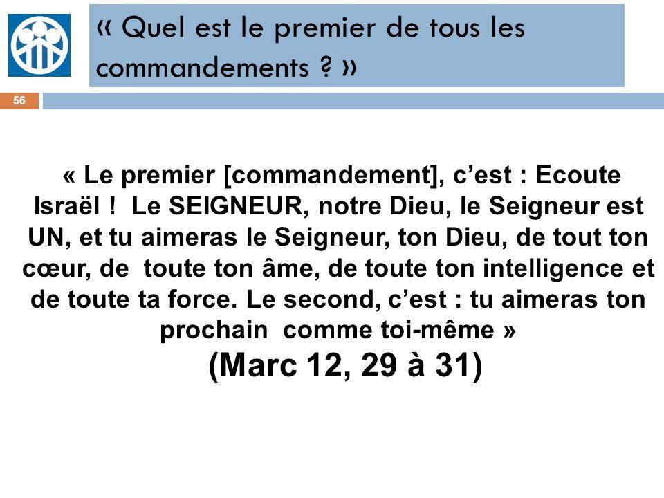 « Quel est le premier de tous les commandements »
