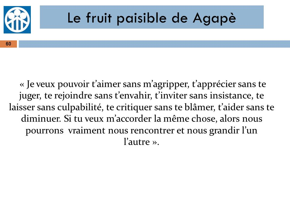 Le fruit paisible de Agapè