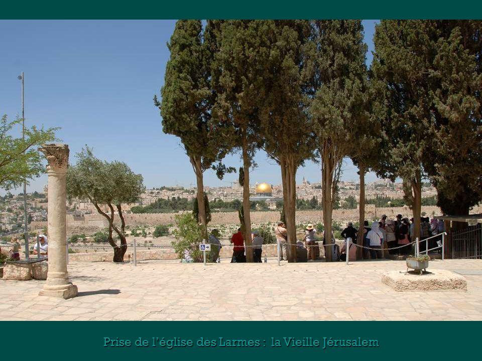 Prise de l'église des Larmes : la Vieille Jérusalem